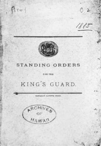 Standing Orders of the King's Guard, Hawai'i State Archives